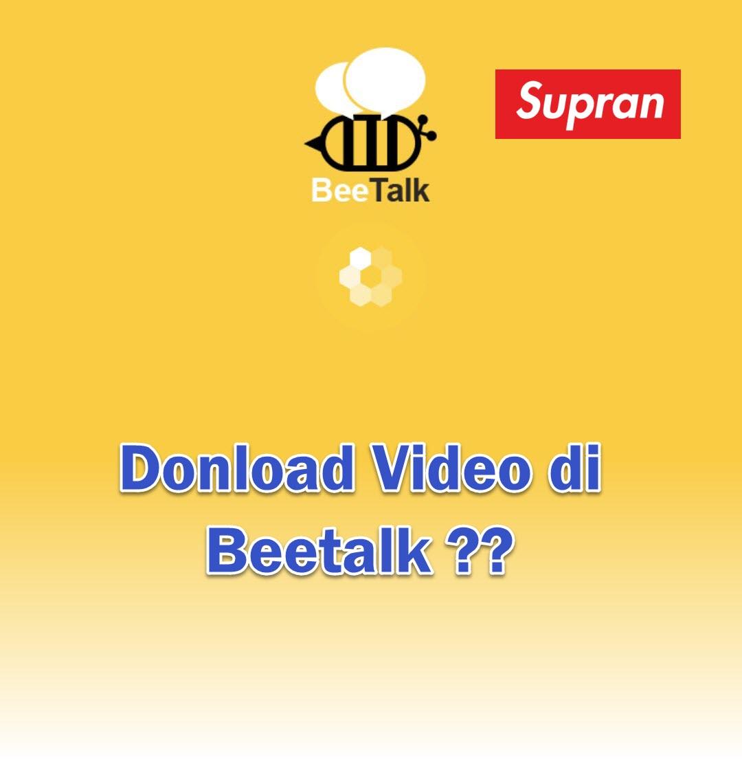Download Video pada Aplikasi Chat Android Beetalk – Supran